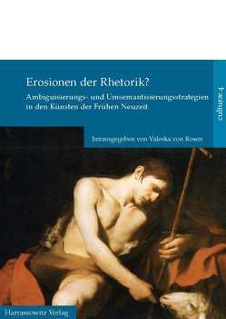 Erosionen der Rhetorik? von Rosen,  Valeska von