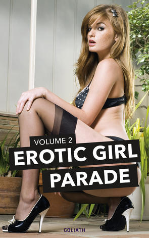EROTIC GIRL PARADE – Volume 2
