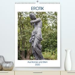 EROTIK – Aus Bronze und Stein (Premium, hochwertiger DIN A2 Wandkalender 2020, Kunstdruck in Hochglanz) von pixs:sell