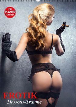 Erotik. Dessous-Träume (Wandkalender 2019 DIN A2 hoch) von Stanzer,  Elisabeth