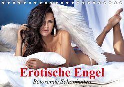 Erotische Engel – Betörende Schönheiten (Tischkalender 2018 DIN A5 quer) von Stanzer,  Elisabeth