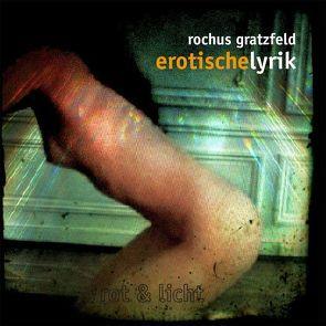 erotische Lyrik von Gratzfeld,  Rochus