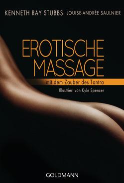 Erotische Massage von Saulnier,  Louise-Andrée, Stubbs,  Kenneth Ray, Weinberger,  Renate