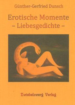 Erotische Momente von Dunsch,  Günther-Gerfried