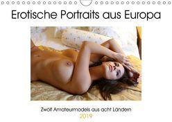 Erotische Portraits aus Europa (Wandkalender 2019 DIN A4 quer) von Venusonearth