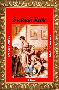 Erotische Reihe / Moll Flanders (Illustriert) von Defoe,  Daniel