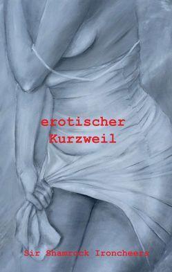 erotischer Kurzweil von Ironcheers,  Sir Shamrock