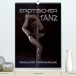 Erotischer Tanz – sinnliche Verführung(Premium, hochwertiger DIN A2 Wandkalender 2020, Kunstdruck in Hochglanz) von Bleicher,  Renate