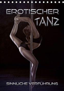 Erotischer Tanz – sinnliche Verführung (Tischkalender 2020 DIN A5 hoch) von Bleicher,  Renate