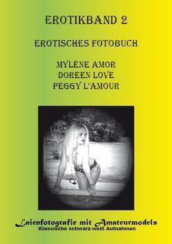 Erotisches Fotobuch von Amor,  Myléne, L'amour,  Peggy, Love,  Doreen