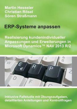 ERP-Systeme anpassen von Hesseler,  Martin, Rösel,  Christian, Straßmann,  Sören