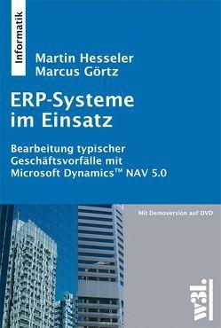 ERP-Systeme im Einsatz von Görtz,  Marcus, Hesseler,  Martin