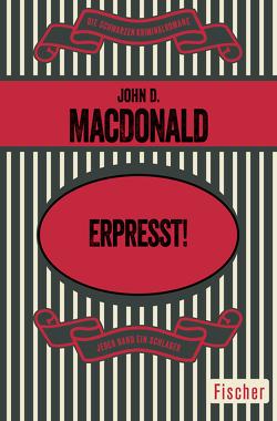 Erpreßt! von MacDonald,  John D., Moeglich,  Fritz
