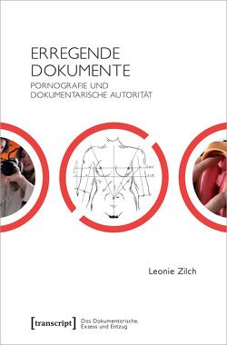 Erregende Dokumente von Zilch,  Leonie