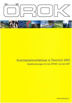 Erreichbarkeitsverhältnisse in Österreich 2005