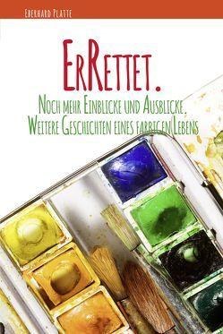 ErRettet. von Platte,  Eberhard