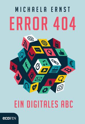 Error 404 von Ernst,  Michaela