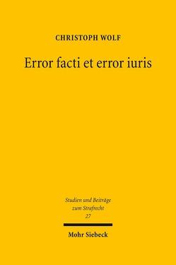 Error facti et error iuris von Wolf,  Christoph