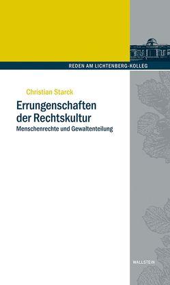 Errungenschaften der Rechtskultur von Coester-Waltjen,  Dagmar, Starck,  Christian