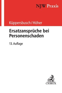 Ersatzansprüche bei Personenschaden von Höher,  Heinz Otto, Küppersbusch,  Gerhard
