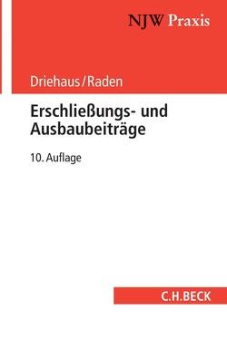 Erschließungs- und Ausbaubeiträge von Driehaus,  Hans-Joachim, Raden,  Michael