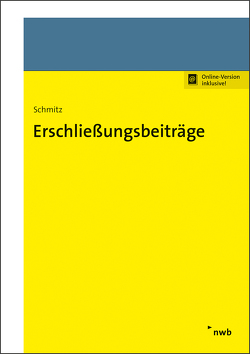 Erschließungsbeiträge von Schmitz,  Andreas