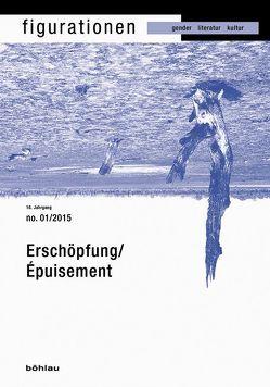 Erschöpfung/Exhaustion/Épuisement von Felten,  Georges, Pankow,  Edgar, Sellier,  Veronika