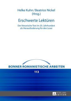 Erschwerte Lektüren von Kuhn,  Helke, Nickel,  Beatrice