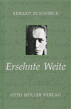 Ersehnte Weite von Buschbeck,  Erhard, Holl,  Hildemar, Weichselbaum Hans