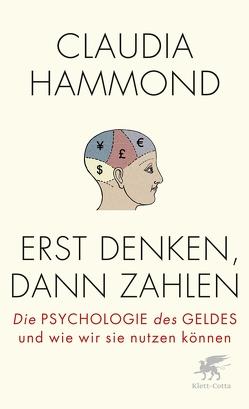 Erst denken, dann zahlen von Fuchs,  Dieter, Hammond,  Claudia