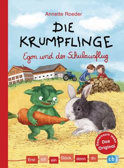 Erst ich ein Stück, dann du – Die Krumpflinge – Egon und der Schulausflug von Korthues,  Barbara, Roeder,  Annette