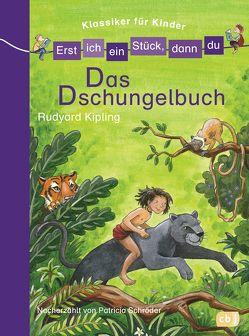 Erst ich ein Stück, dann du! Klassiker – Das Dschungelbuch von Broska,  Elke, Schröder,  Patricia
