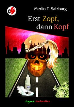 Erst Zopf, dann Kopf von Salzburg,  Merlin T.