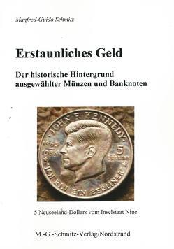 Erstaunliches Geld von Schmitz,  Manfred G