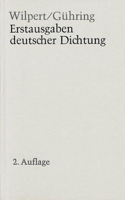 Erstausgaben deutscher Dichtung von Gühring,  Adolf, Wilpert,  Gero von