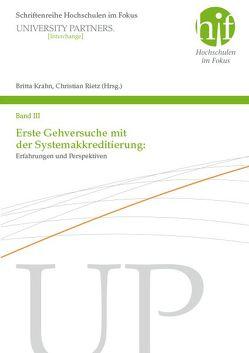 Erste Gehversuche mit der Systemakkreditierung: Erfahrungen und Perspektiven von Krahn,  Britta, Rietz,  Christian