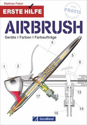 Erste Hilfe Airbrush von Faber,  Mathias