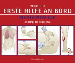 Erste Hilfe an Bord – Medizintafeln von Steffen,  Fabian