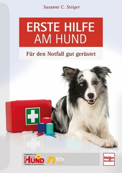 Erste Hilfe beim Hund von Weinert,  Bettina