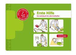Erste Hilfe – Ein Lehrbuch für alle Ersthelfer von Wicht,  Steffen