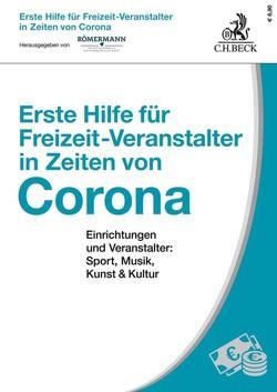 Erste Hilfe für Freizeit-Veranstalter in Zeiten von Corona von Römermann,  Lyudmyla, Römermann,  Volker