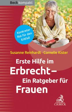 Erste Hilfe im Erbrecht von Kister,  Cornelie, Reinhardt,  Susanne