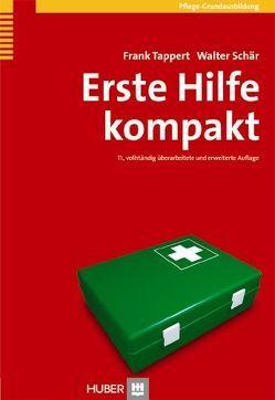 Erste Hilfe kompakt von Schär,  Walter, Tappert,  Frank
