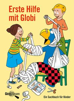 Erste Hilfe mit Globi von Alves,  Katja, Mueller,  Daniel