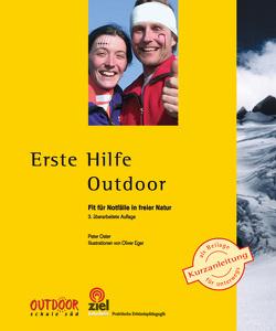 Erste Hilfe Outdoor von Eger,  Oliver, Oster,  Peter
