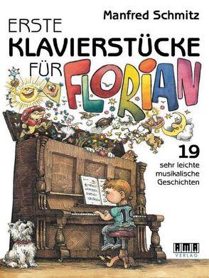 Erste Klavierstücke für Florian von Schmitz,  Manfred