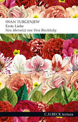 Erste Liebe von Bischitzky,  Vera, Turgenjew,  Iwan