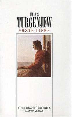 Erste Liebe von Turgenjew,  Iwan S