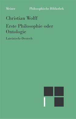 Erste Philosophie oder Ontologie (§§ 1-78) von Effertz,  Dirk, Wolff,  Christian