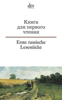 Erste russische Lesestücke von Nossowa,  Natalija, Wachinger,  Gisela, Wachinger,  Michael, Wiegand,  Frieda